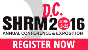 Register now for the 2016 SHRM annual Conference and Exposition.