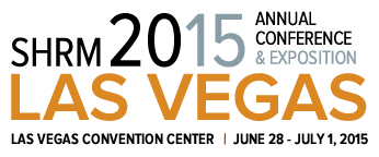 The SHRM 2015 Annual Conference & Exposition is to be held at the Las Vegas Convention Center from June 28th to July 1st, 2015